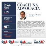 25.04 - Coach na Advocacia - São Miguel