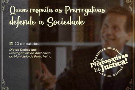 """OAB Rondônia comemora """"Dia Municipal de Defesa das Prerrogativas da Advocacia"""""""
