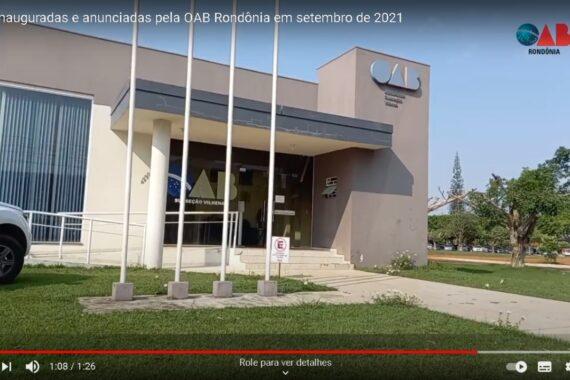 Vídeo – Confira as obras inauguradas e anunciadas pela OAB neste mês de setembro